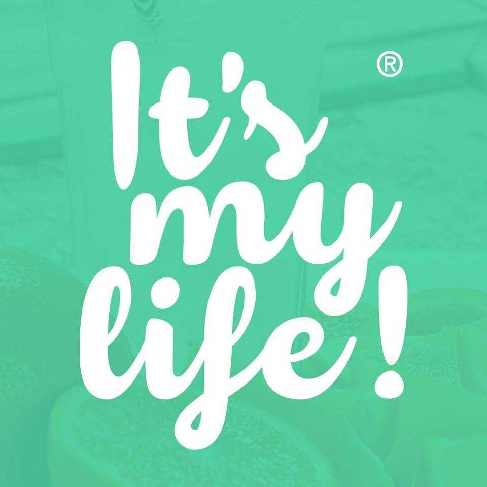 It´s my life!